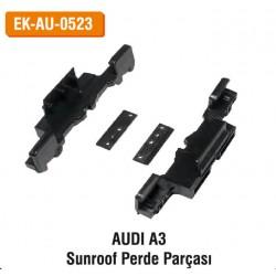 AUDI A3 Sunroof Perde Parçası | EK-AU-0523