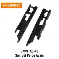 BMW X5-X3 Sunroof Perde Ayağı | EK-BM-0513