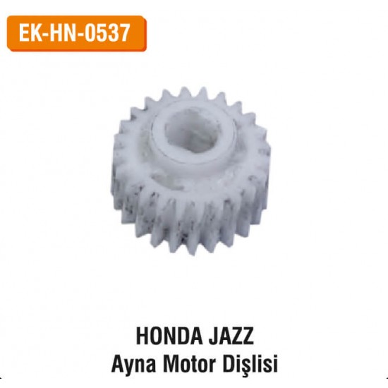 HONDA JAZZ Ayna Motor Dişlisi | EK-HN-0537