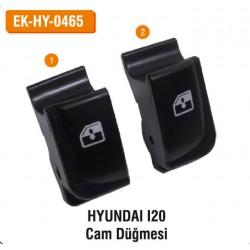 HYUNDAI I20 Cam Düğmesi | EK-HY-0465