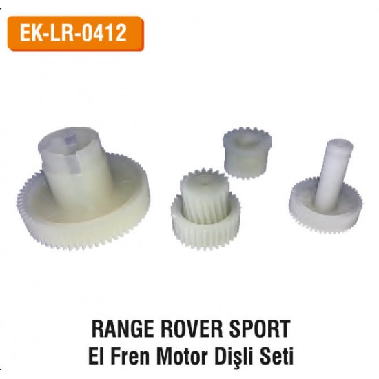 RANGE ROVER SPORT El Fren Motor Dişli Seti | EK-LR-0412