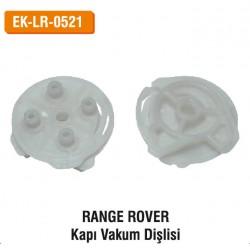 RANGE ROVER Kapı Vakum Dişlisi | EK-LR-0521