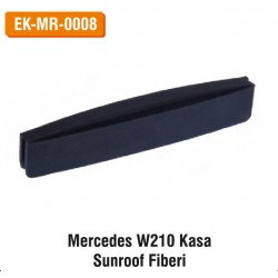 MERCEDES W210 Kasa Sunroof Fiberi | EK-MR-0008