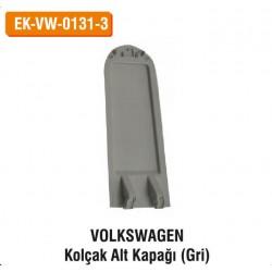 VOLKSWAGEN Kolçak Alt Kapağı (Gri) | EK-VW-0131-3