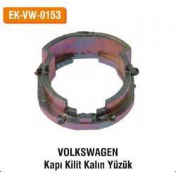VOLKSWAGEN Kapı Kilit Kalın Yüzük | EK-VW-0153