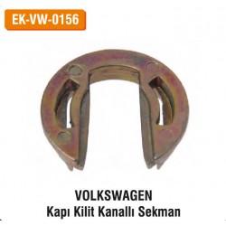 VOLKSWAGEN Kapı Kilit Kanallı Sekman | EK-VW-0156
