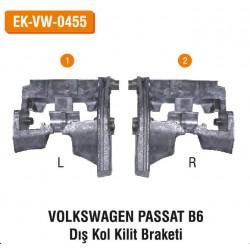 Volkswagen Passat B6 Dış Kol Kilit Braketi | EK-VW-0455